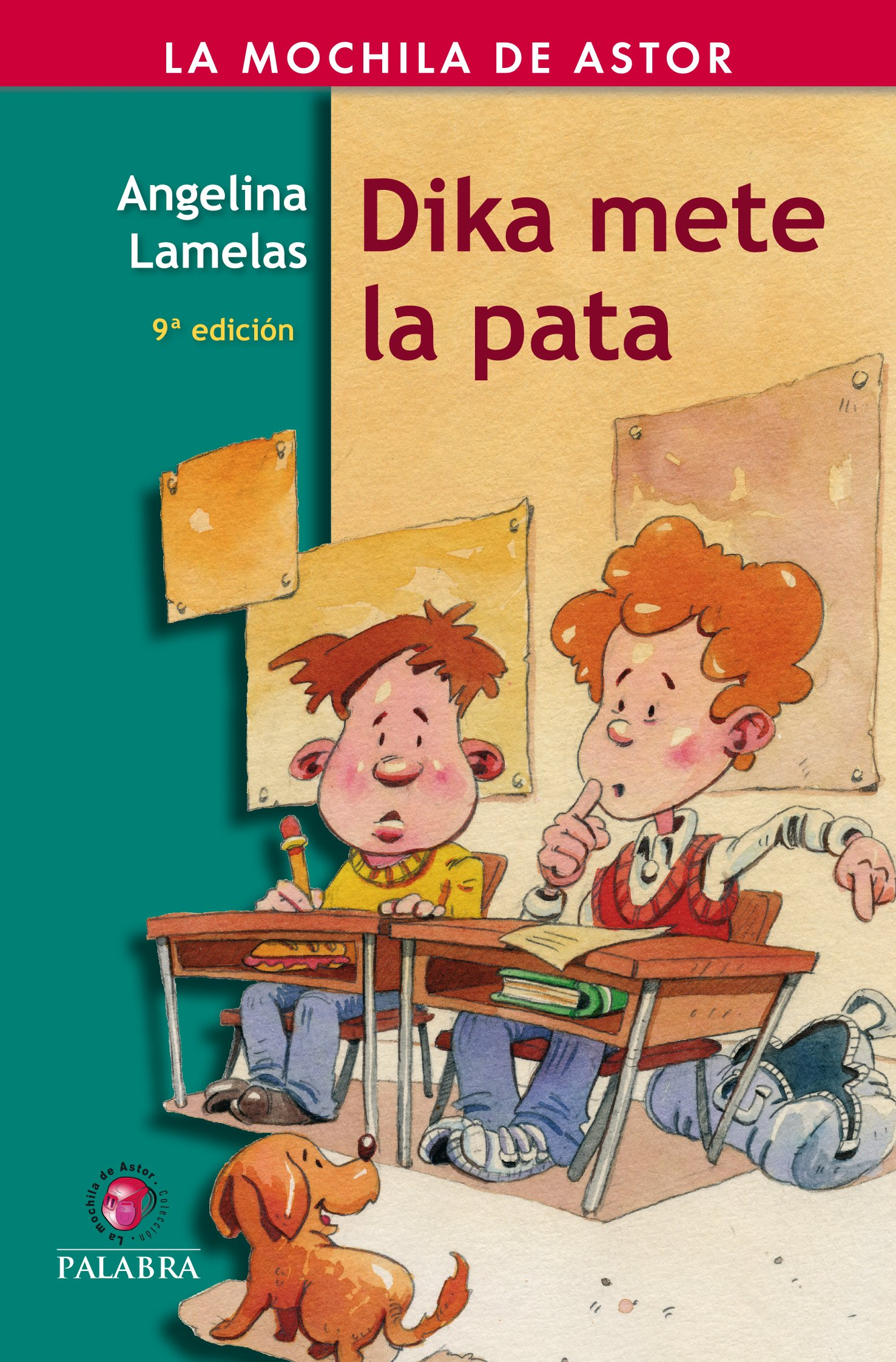 Dika mete la pata (Spanish) Paperback – 1997