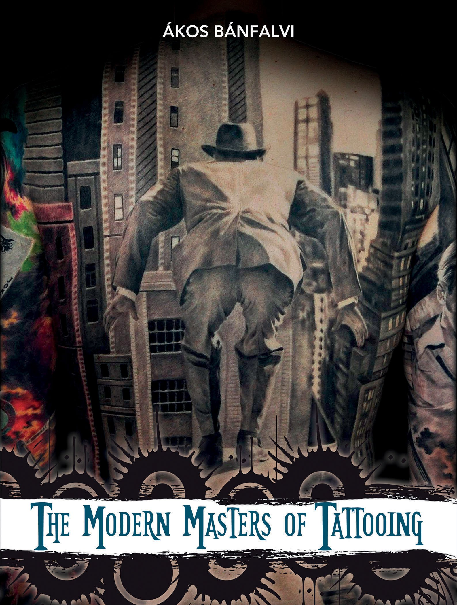 The Modern Masters of Tattooing: Exclusive interviews with a few of the best tattoo artists of the new generation from around the world