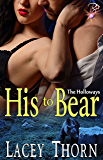 His to Bear (The Holloways, Book One) by Lacey Thorn