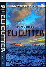 Eli Cutter: Winter (Eli Cutter Series Book 1) Kindle Edition
