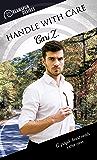 Handle With Care (Dreamspun Desires Book 68)