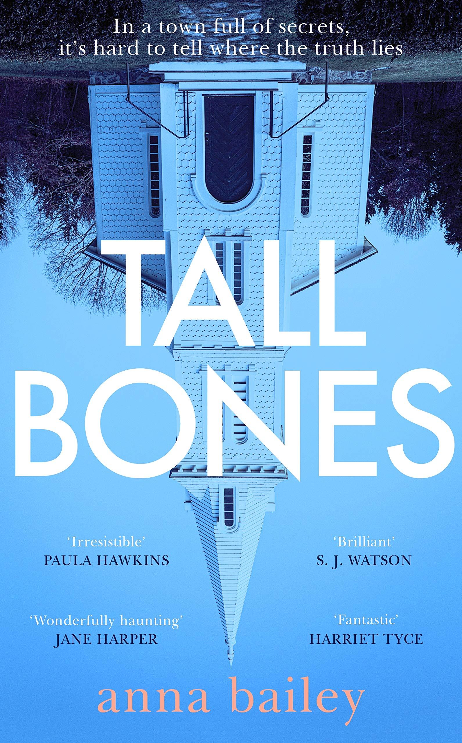 "Tall Bones: The Sunday Times bestseller. ""Compelling"" – Paula Hawkins:  Amazon.co.uk: 9780857527394: Books"