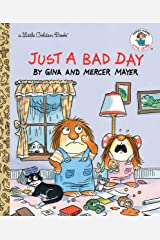 Just a Bad Day (Little Golden Book) Kindle Edition