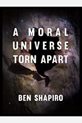 A Moral Universe Torn Apart Kindle Edition