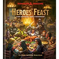 Heroes' Feast: The Official Dungeons & Dragons Cookbook: The Official Dungeons & Dragons Cookbook
