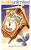 Flushed: A funny short story (The Meantime Stories Book 1)