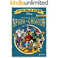 La saga della Spada di Ghiaccio: Le più belle storie special (Special a fumetti Vol. 1)