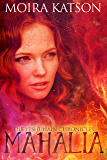 Mahalia (The Yeshuhain Chronicles Book 1)