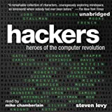 Hackers: Heroes of the Computer Revolution: 25th Anniversary Edition
