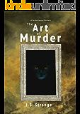The Art of Murder: a Welsh Cosy Murder Mystery (Jordan Jenner Mysteries Book 2)