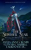 The Summer Star: One Legend, Three Enchanting Novellas (Legends of Scotland Book 2)