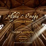 Alpha & Omega - Choral Music by James MacMillan Plays on all players)