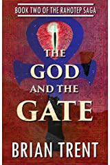 The God and the Gate: Book Two of the Rahotep Saga Kindle Edition