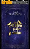 Der Totengräbersohn: Buch 4