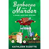 Barbecue and a Murder: A Rainey Daye Cozy Mystery, book 4