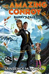 Barry's Tale (the Amazing Conroy Book 2) Kindle Edition