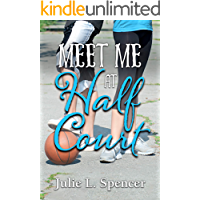 Meet Me at Half Court: All's Fair in Love and Sports Series
