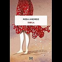 Sibila (EDICIÓN LITERARIA - NARRATIVA E-book) (Galician Edition)