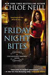 Friday Night Bites (Chicagoland Vampires Book 2) Kindle Edition