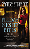 Friday Night Bites (Chicagoland Vampires Book 2)