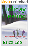 Holiday Healing : A Romantic Christmas Novella