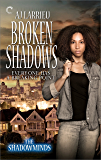 Broken Shadows (The Shadowminds Book 3)