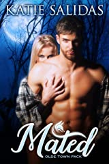 Mated: A Paranormal Shifter Romance (Olde Town Pack Book 2) Kindle Edition