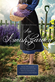 An Amish Garden: Four Amish Novellas