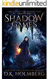 Shadow Games (The Collector Chronicles Book 2) (English Edition)