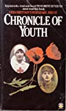 Chronicle of Youth: War Diary, 1913-17
