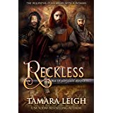 RECKLESS: A Medieval Romance (AGE OF CONQUEST Book 5)
