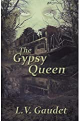 The Gypsy Queen Kindle Edition