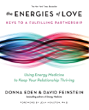 The Energies of Love: Using Energy Medicine to Keep Your Relationship Thriving