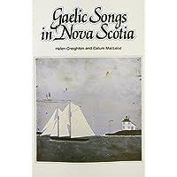 Gaelic Songs in Nova Scotia