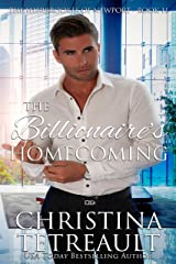 The Billionaire's Homecoming (The Sherbrookes of Newport Book 11) Kindle Edition