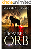 The Promise of The Orb (The Ascendancy Series Book 1)