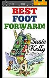 Best Foot Forward: A 500-Mile Walk Through Hidden France (English Edition)