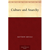 Culture and Anarchy (English Edition)