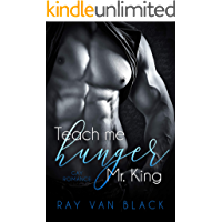 Teach me hunger, Mr. King: Gay Romance (German Edition)