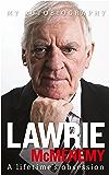Lawrie McMenemy: A lifetime's obsession