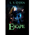 Lake Of Sins: Escape: A YA dystopian adventure like no other.