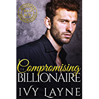 Compromising the Billionaire (Scandals of the Bad Boy Billionaires Book 9) (English Edition)