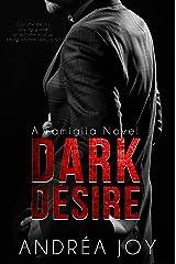 Dark Desire (Famiglia Book 1) Kindle Edition