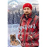 Forgiven by the Hero: A Christian Search and Rescue Christmas Romance (Heroes of Freedom Ridge Book 6)