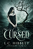The Cursed: A Reverse Harem Paranormal Fantasy