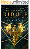 The Drakarion Riddle (The Drakarion Amulets Book 1)