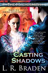 Casting Shadows (The Magicsmith Book 4) Kindle Edition