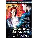 Casting Shadows (The Magicsmith Book 4)