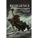 Resilience (The Science of Mastering Life's Greatest Challenges)