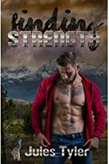Finding Strength (Silver Creek Shifters Book 4) Kindle Edition